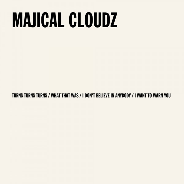 Majical Cloudz Turns Turns Turns